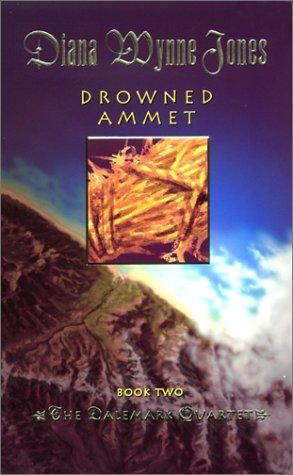 Drowned Ammet (Dalemark Quartet, Book 2) by Diana Wynne Jones