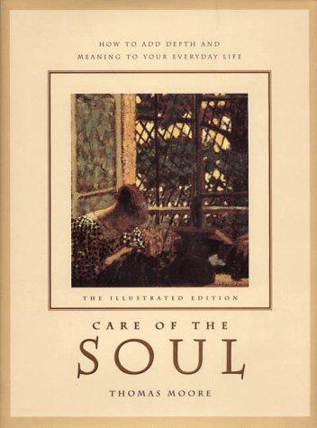 Care of the soul by Moore, Thomas