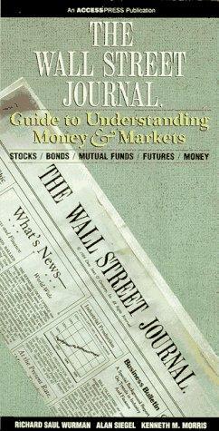 The Wall Street journal guide to understanding money & markets