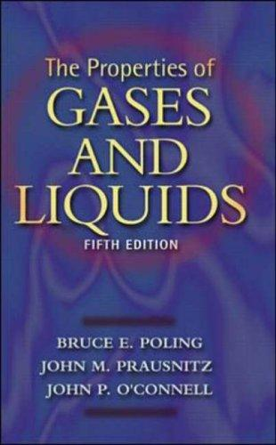 The properties of gases and liquids by Bruce E. Poling