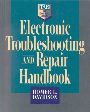Electronic troubleshooting and repair handbook by Homer L. Davidson