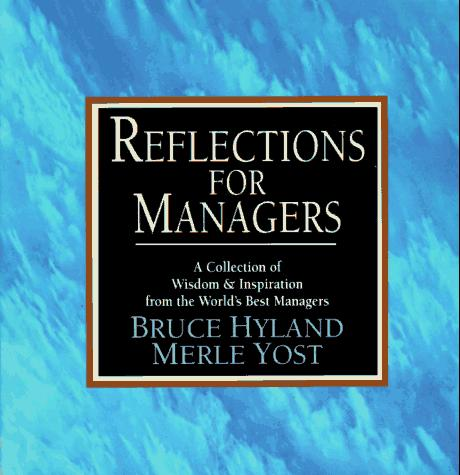 Reflections for Managers by Bruce Hyland