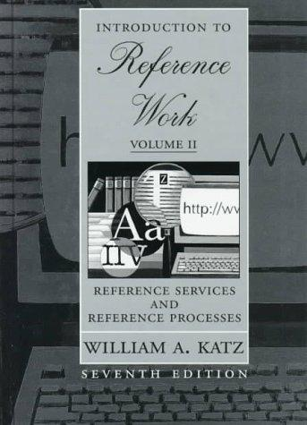 Introduction to Reference Work, Volume II