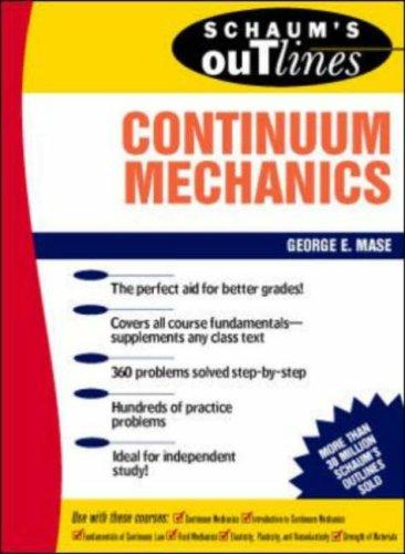 Schaum's Outline of Continuum Mechanics by George Mase