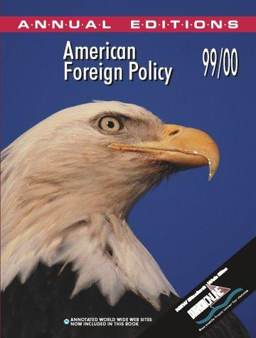 American Foreign Policy 99/00 by Glenn P. Hastedt