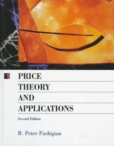 Price theory and applications by B. Peter Pashigian
