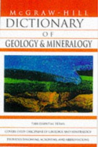 Dictionary of Geology and Mineralogy by Sybil P. Parker