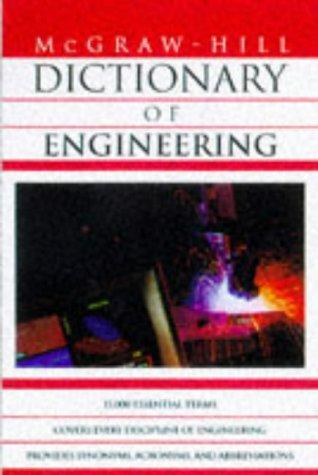 Dictionary of Engineering by Sybil P. Parker
