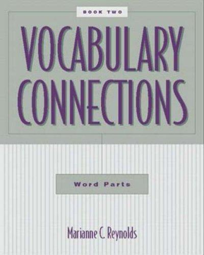 Vocabulary Connections by Marianne C. Reynolds