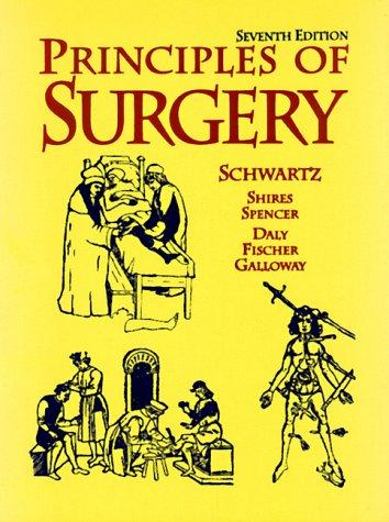Principles of Surgery, Single Volume by Seymour I. Schwartz