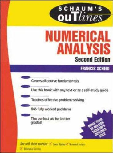 Schaum's outline of theory and problems of numerical analysis by Francis J. Scheid