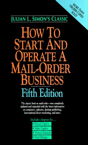 How to start and operate a mail-order business by Julian Lincoln Simon
