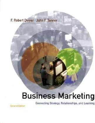Business Marketing (McGraw-Hill/Irwin Series in Marketing) by F.Robert Dwyer