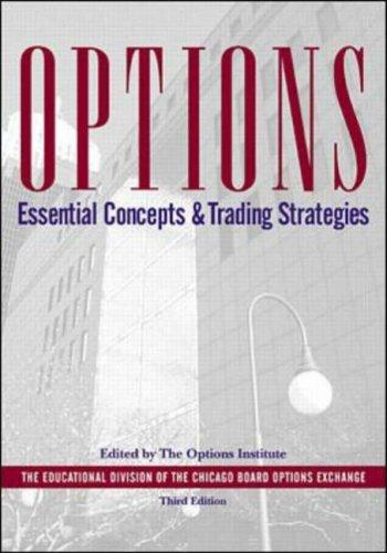 Options:Essential Concepts by The Options Institute