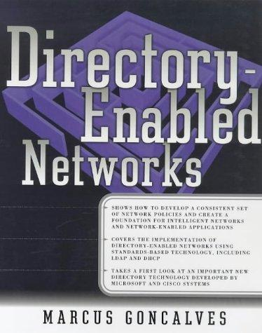 Directory-Enabled Networks (Networking) by Marcus Goncalves
