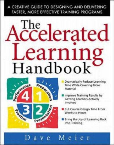 The Accelerated Learning Handbook by Dave Meier