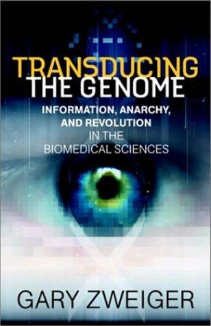 Transducing the Genome by Gary Zweiger