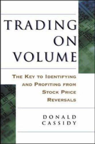 Trading on Volume by Donald L. Cassidy