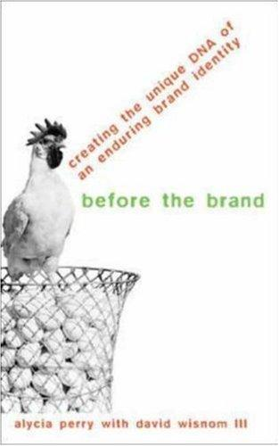 Before the Brand by Alycia Perry