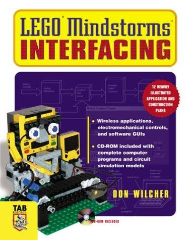 Lego Mindstorms Interfacing (Tab Electronics Robotics) by Don Wilcher