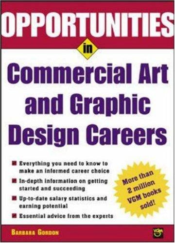 Opportunities in Commercial Art and Graphic Design Careers by Barbara Gordon