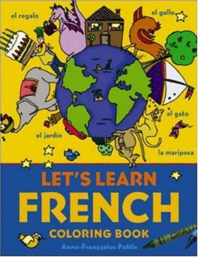 Let's Learn French Coloring Book (Let's Learn Coloring Books)
