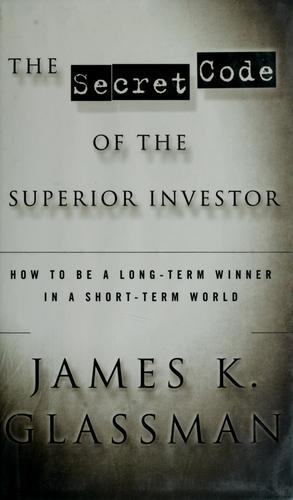 The Secret Code of the Superior Investor