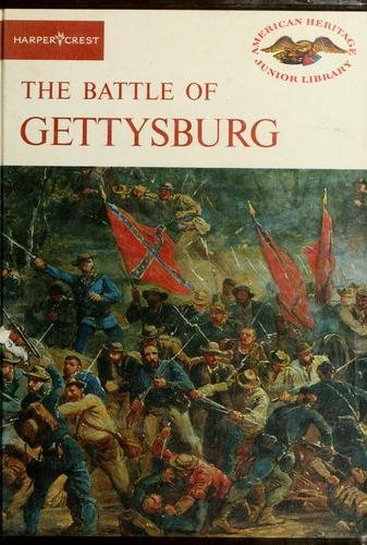 The Battle of Gettysburg by Bruce Catton