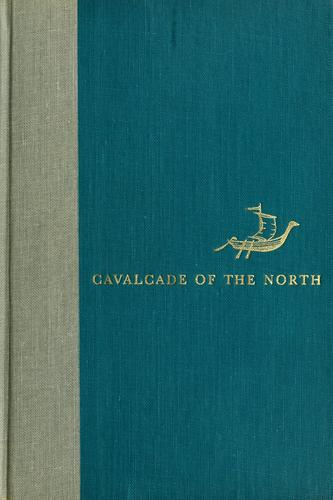Cavalcade of the North by George Edmondson Nelson