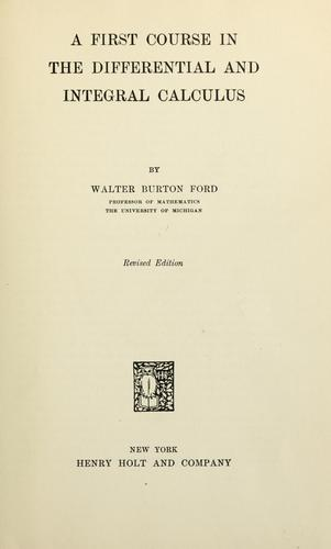 A first course in the differential and integral calculus by Walter Burton Ford