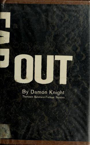 Far out by Damon Knight