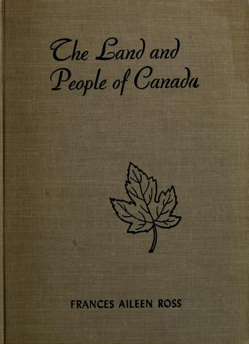 The land and people of Canada.