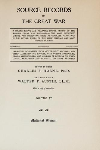 Source Records of the Great War Volume 2 by editor-in-chief, Charles F. Horne ; directing editor, Walter F. Austin ; with a staff of specialists.