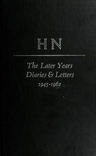 The later years, 1945-1962 by Nicolson, Harold George Sir