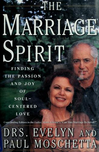 The marriage spirit by Evelyn Moschetta