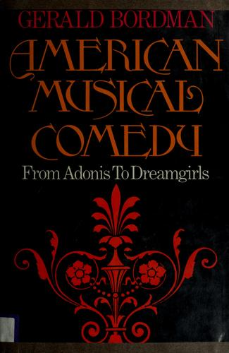 American musical comedy by Gerald Martin Bordman