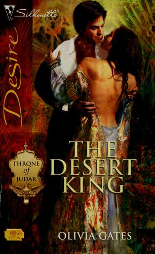 The desert king by Olivia Gates