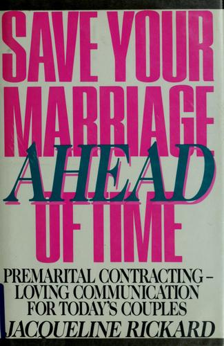 Save your marriage ahead of time by Jacqueline Rickard