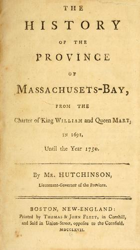 The history of the province of Massachusetts-Bay by Hutchinson, Thomas