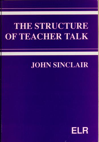 The structure of teacher talk by John Sinclair