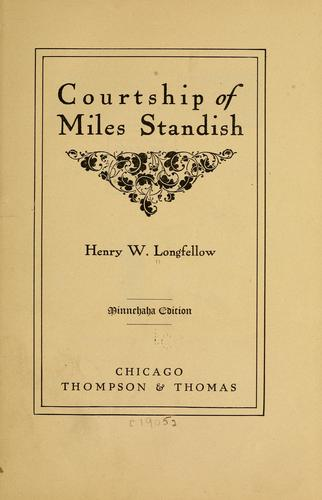Courtship of Miles Standish by Henry Wadsworth Longfellow