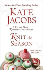 Image 0 of Knit the Season: A Friday Night Knitting Club Novel (Friday Night Knitting Club