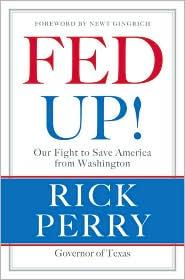 Fed up! by Rick Perry