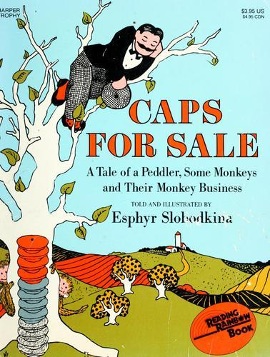 Caps for sale by Slobodkina, Esphyr