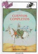 Cuentos Completos by Wilhelm Hauff