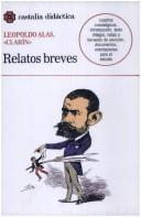 Relatos Breves (Castalia didactica) by Leopoldo Alas