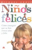 Niños felices by Michael Grose
