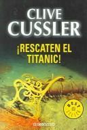 Libro de segunda mano: Rescaten el Titanic / Raise the Titanic