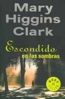 Escondido en las sombras/ Nighttime is my Time (Best Seller) by Mary Higgins Clark