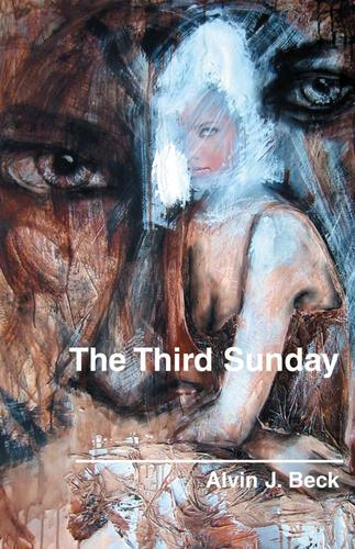 The Third Sunday by Alvin J. Beck